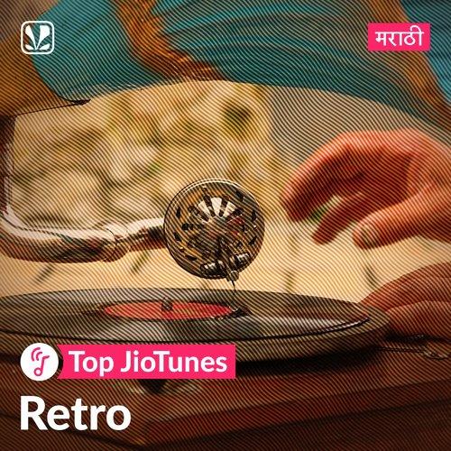 Marathi Retro - Marathi - Top JioTunes