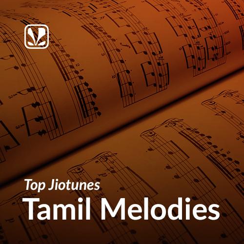 Evergreen Melodies - Tamil - Top JioTunes