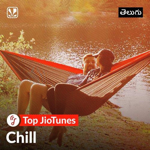 Telugu Chill - Telugu - Top JioTunes