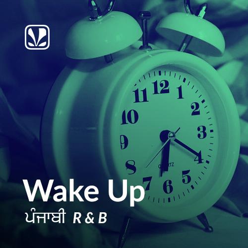Wake Up - Punjabi R n B