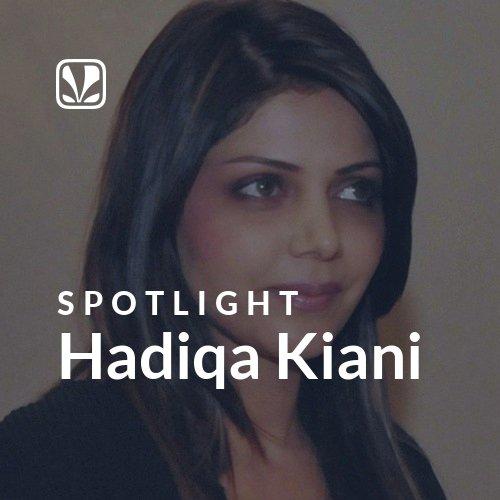 Hadiqa Kiani - Spotlight