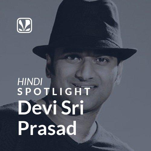 Devi Sri Prasad - Spotlight
