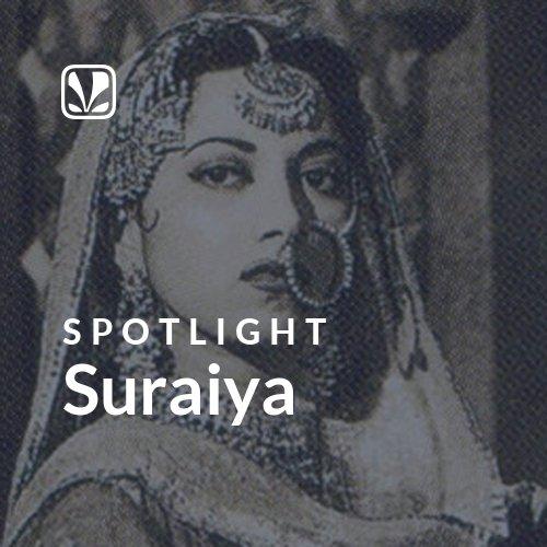 Suraiya - Spotlight