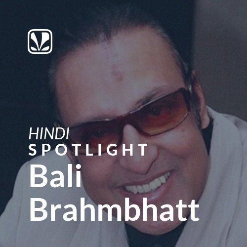 Bali Brahmbhatt - Spotlight