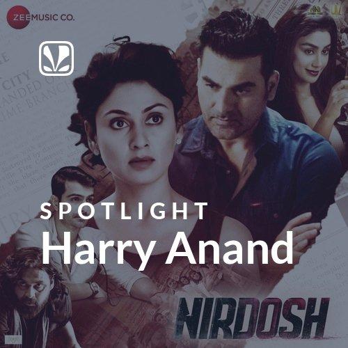 Harry Anand - Spotlight