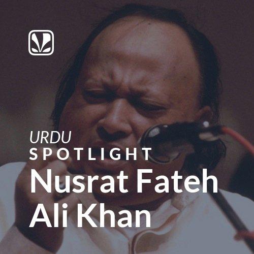 Nusrat Fateh Ali Khan - Spotlight