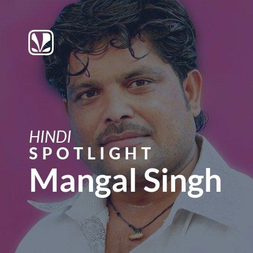 Mangal Singh - Spotlight